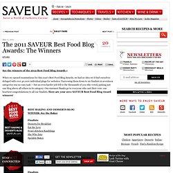 The 2011 SAVEUR Best Food Blog Awards: The Winners