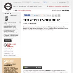 TED 2011: le voeu de JR