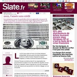 2012, l'année sans crédit