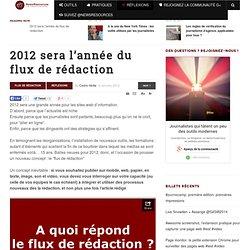 2012 sera l'année du flux de rédaction - NewsRessources