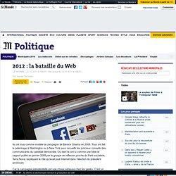 2012 : la bataille du Web