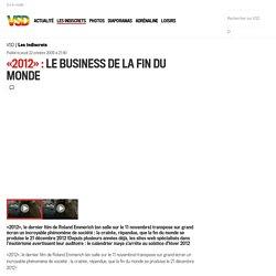 «2012»: le business de la fin du monde - Vsd