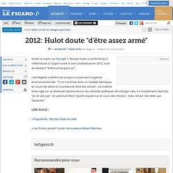 2012: Hulot doute ''d'être assez armé''