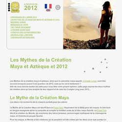2012 Mythes de Creation et 2012