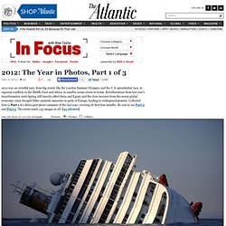 2012: The Year in Photos, Part 1 of 3 - In Focus