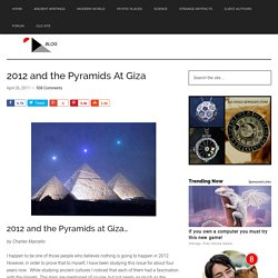 2012 and the Pyramids At Giza