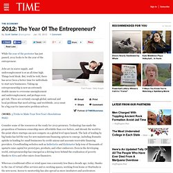 Why 2012 Will Be the Year of the Entrepreneur | Moneyland | TIME.com