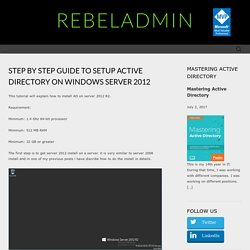 Step by Step guide to setup Active Directory on Windows Server 2012RebelAdmin