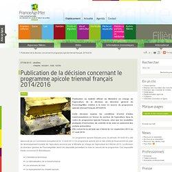 FRANCE AGRIMER27/09/13Publication de la décision concernant le programme apicole triennal français 2014/2016