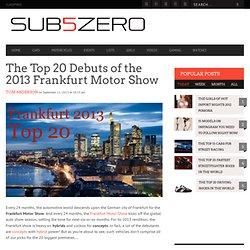 2013 Frankfurt Motor Show Top 20 Debuts