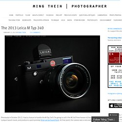The 2013 Leica M Typ 240