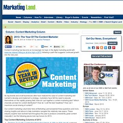 2013: The Year Of The Content Marketer
