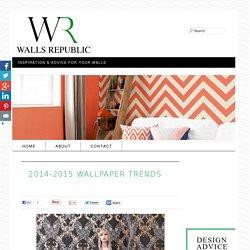 2014-2015 Wallpaper Trends -