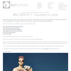 BM 2014 Pt 7. Couples in Love - Kern-Photo - Kern-Photo