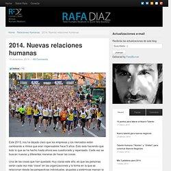 2014. Nuevas relaciones humanas - Rafa Díaz
