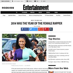 2014 was the Year of the Female Rapper