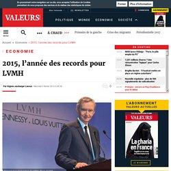 2015, l'année des records pour LVMH