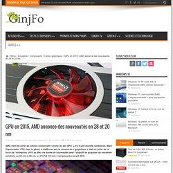 GPU en 2015, AMD annonce des nouveautés en 28 et 20 nm