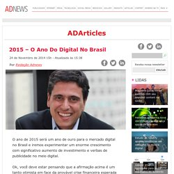 2015 – O Ano Do Digital No Brasil - ADNEWS
