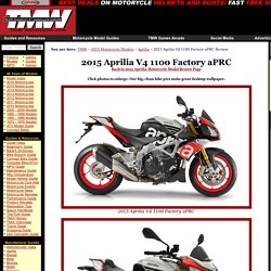 2015 Aprilia V4 1100 Factory aPRC Review