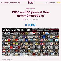 2016 en 366 jours et 366 commémorations