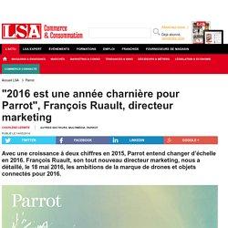 """""""2016 est une année charnière pour Parrot"""",..."""