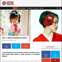 2016 : l'année du kimono au Japon ?