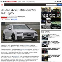 2016 Audi A4 Avant Gets Punchier With B&B's Upgrades
