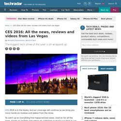 CES 2016: All the news live from Las Vegas
