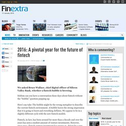 2016: A pivotal year for the future of fintech