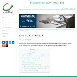 2016: Tendances Marketing pour les PME