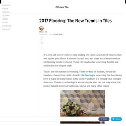 2017 Flooring: The New Trends in Tiles