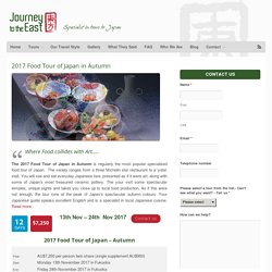 2017 Food Tour of Japan in Autumn - Journey to the East
