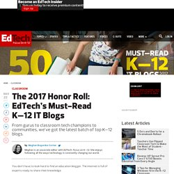 The 2017 Honor Roll: EdTech's Must-Read K–12 IT Blogs