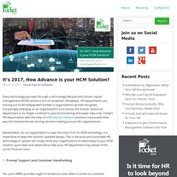It's 2017, How Advance is your HCM Solution?