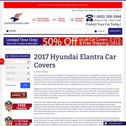 2017 Hyundai Elantra Car Covers