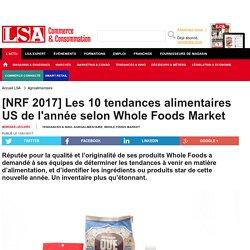 [NRF 2017] Les 10 tendances alimentaires US de...