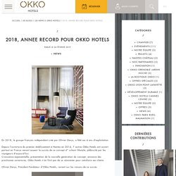 Com Inst 2018, ANNEE RECORD POUR OKKO HOTELS