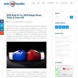 2018 Audi Q7 vs. 2018 Range Rover Velar: A Face-Off