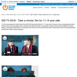 SID TV 2018 - Take a minute: film for 11-14 year olds