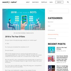 2018 Is The Year Of Bots - SearchNative