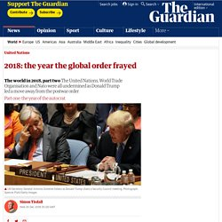 2018: the year the global order frayed
