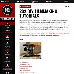 202 DIY Filmmaking Tutorials