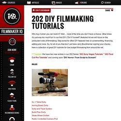 202 DIY Filmmaking Tutorials