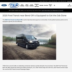 2020 Ford Transit near Bend OR is Equipped to Get the Job Done