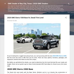 2020 GMC Sierra 1500 Base Vs. Denali Trim Level