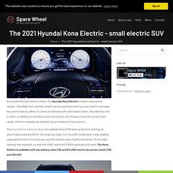 The 2021 Hyundai Kona Electric - small electric SUV