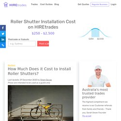 2021 How Much Does it Cost to Install Roller Shutters?