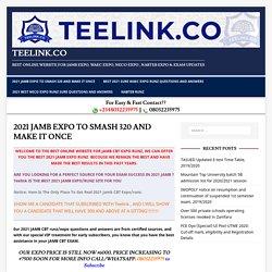 2021 JAMB EXPO TO SMASH 320 AND MAKE IT ONCE - TEELINK.CO