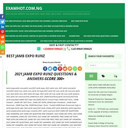 2021 JAMB EXPO RUNZ QUESTIONS & ANSWERS-SCORE 300+